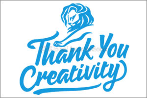 Cannes Lions Says, Thank You Creativity