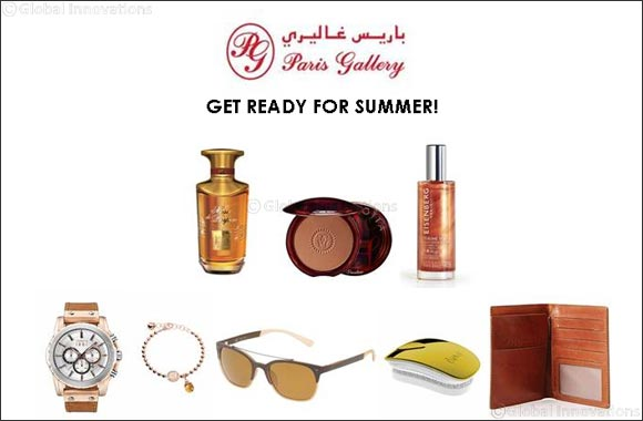 Get Ready for Summer - Essential picks for the season at Paris Gallery!
