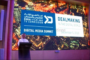 Dubai Film and TV Commission Hosts Its First Digital Media Summit Under the Theme �Dealmaking in the ...
