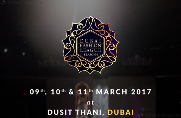 Top Asian designers to showcase their latest collections at Dubai Fashion League 2017