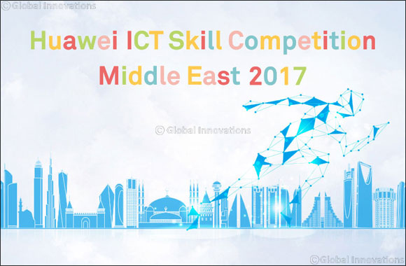 Huawei announces launch of coveted ICT Skill Competition to unearth and nurture local talent