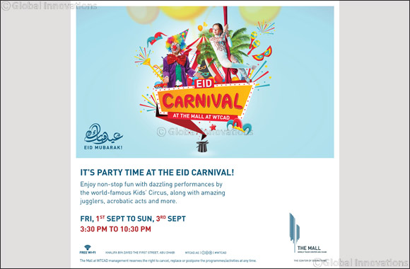 The Mall at World Trade Center Abu Dhabi Reveals Spectacular 3 days Carnival Extravaganza for Eid Al Adha
