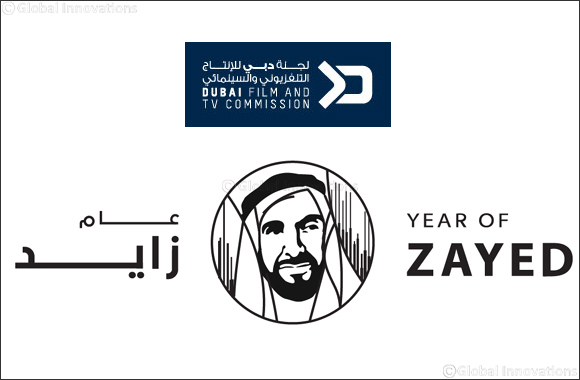 Dubai Film and TV Commission celebrates Year of Zayed by waiving fees for professional productions