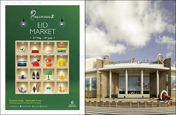 Experience fantastic festive shopping at Dragon Mart's Eid Market