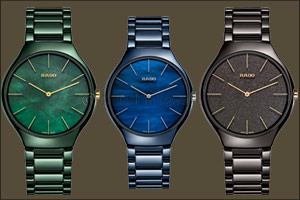 The Rado True Thinline Nature Collection Inspired by nature, realised by Rado