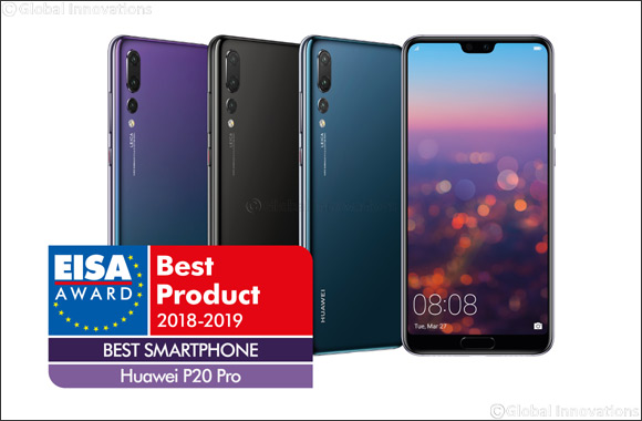 "HUAWEI P20 Pro is awarded - ""Best Smartphone of the Year"" by the European Image and Sound Association (EISA)"