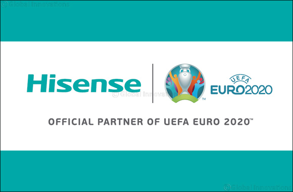 Hisense® aims higher with Global Sponsorship of UEFA EURO 2020™