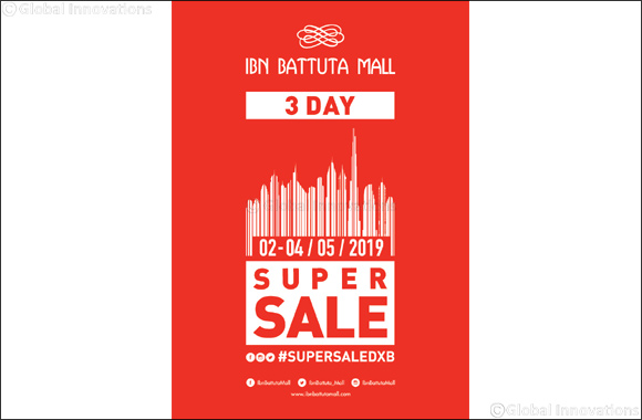 Enjoy up to 90 per cent off at Ibn Battuta Mall during three-day Super Sale