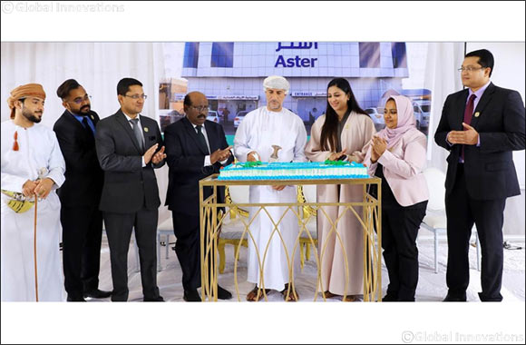 Aster DM Healthcare strengthens presence in Oman with the inauguration of 3rd Hospital