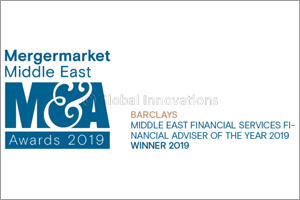 Barclays Named �Middle East Financial Services Advisor of the Year' in Mergermarket M&A Awards 2019