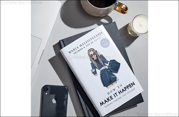 Maria Hatzistefanis Announces Anticipated Sequel to Her Best-selling Book With 'How to Make It Happen'