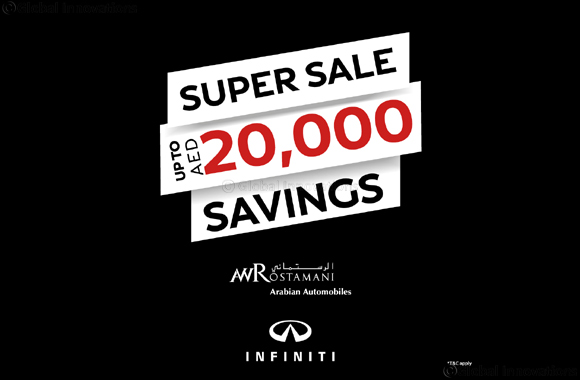 INFINITI of Arabian Automobiles Presents Super Sale Weekend Saving up to AED20,000