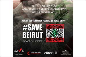 Anantara Eastern Mangroves Launches Save Beirut Campaign