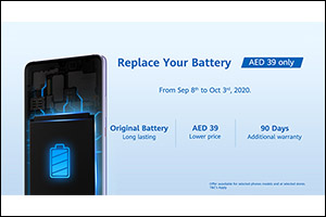 Huawei Offers UAE Users to Upgrade Their Smartphone's Battery With Genuine, Safe and Reliable Replac ...