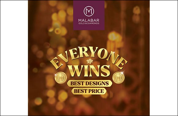 This Festive Season, 'Everyone Wins' With Malabar Gold & Diamonds. Get Best Designs, Best Prices and Best Prizes