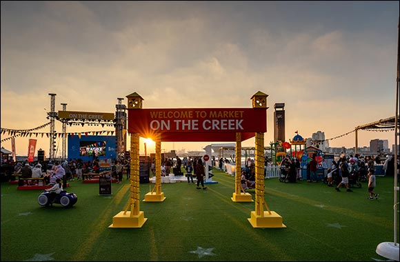 Dubai Festival City Mall Launches Family Outdoor Market Experience 'on the Creek' Featuring Food, Entertainment and a Lot of Fun!