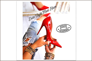 Steve Madden's Date Night Must - Haves!