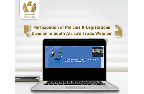 Dubai Customs Participates in South African Seminar on Agricultural Products Trade