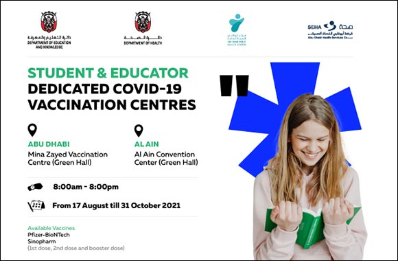 Walk-in Vaccination Centers for Students, Educators and School Community Open in Abu Dhabi and Al Ain