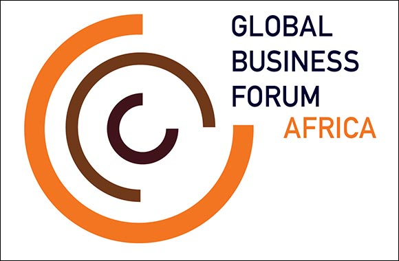 Global Business Forum Africa 2021 to Highlight Continent's Untapped Trade Potential
