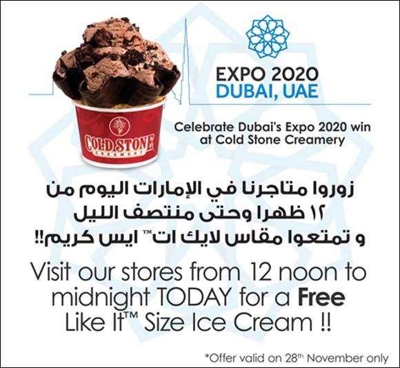 Expo2020 is in Dubai! -  Come Celebrate this Milestone @ Cold Stone Creamery!