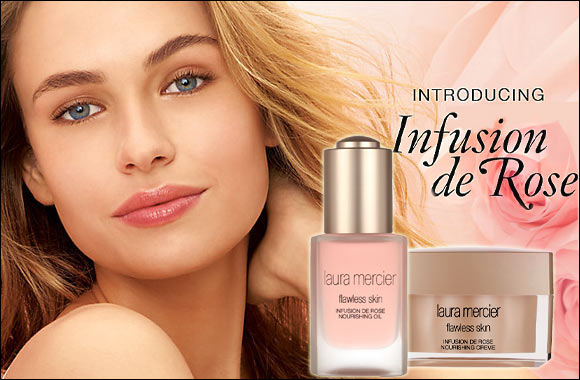 "Laura Mercier introduces new skincare line ""Infusion de Rose"""