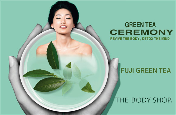 Fuji Green Tea Ceremony - Revive the body, detox the mind NEW From The Body Shop