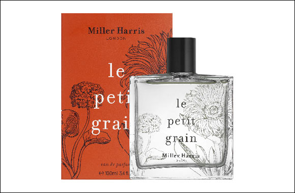 Miller Harris Introduces Le Petit Grain